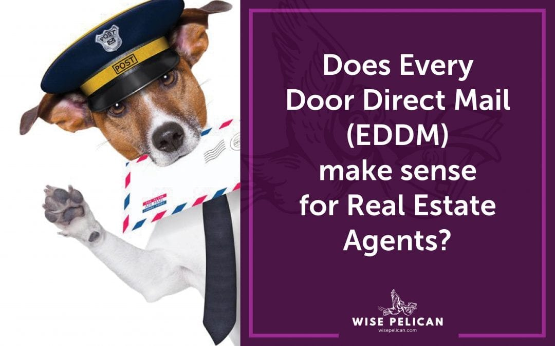 Does Every Door Direct Mail (EDDM) Make Sense for Real Estate Agents?