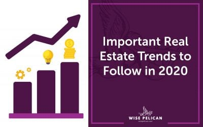Important Real Estate Trends to Follow in 2020