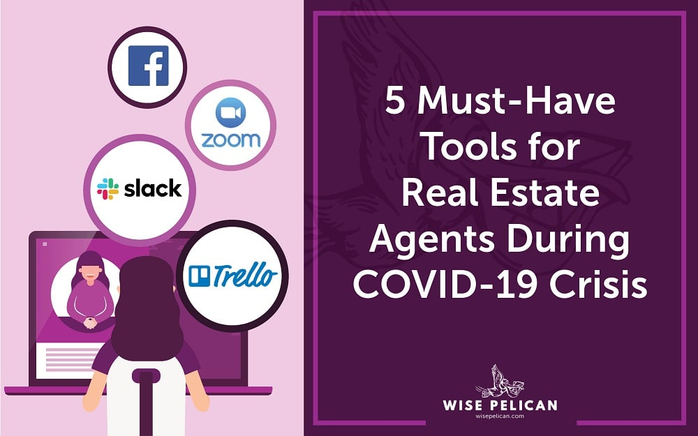 Tools for Real Estate Agents During COVID Crisis